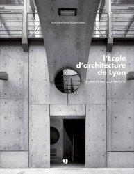 Dernières parutions sur Histoire de l'architecture, L'Ecole d'architecture de Lyon