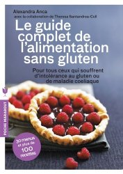 Souvent acheté avec Le meilleur livre de recettes sans gluten, le Le guide complet de l'alimentation sans gluten