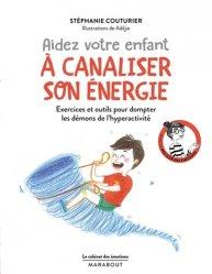 Le cabinet des émotions : Aider votre enfant à canaliser son énergie