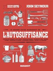 Nouvelle édition Le grand guide Marabout de l'auto-suffisance