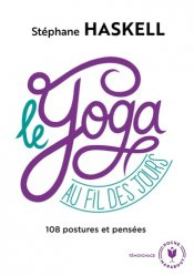 Dernières parutions dans Santé, Le yoga au fil des jours