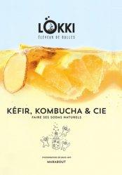 Dernières parutions sur Autres boissons froides, Le bar à kefir, kombucha &Ccie