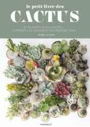 Dernières parutions sur Cactées - Succulentes - Plantes tropicales, Le petit guide marabout des cactus