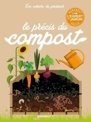 Dernières parutions dans Les cahiers du jardinier, Le précis du compost
