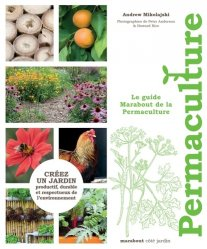 Dernières parutions dans Jardin, Le guide marabout de la permaculture