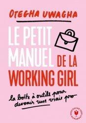 Dernières parutions dans Poche Marabout vie pro, Le manuel moderne de la working girl
