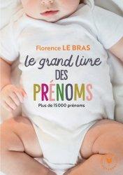 Dernières parutions dans Poche Marabout Enfant, Le grand guide des prénoms