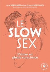 Dernières parutions dans Santé, Le slow sex