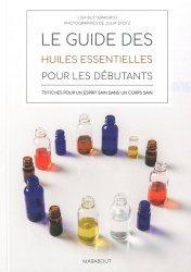 Dernières parutions dans Nature, Le guide des huiles essentielles pour les débutants