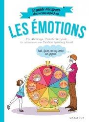 Dernières parutions dans Enfant - Education, Le guide des parents imparfaits - Les émotions