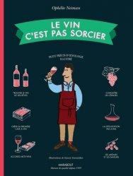Dernières parutions sur Accords mets et vins, Le vin c'est pas sorcier
