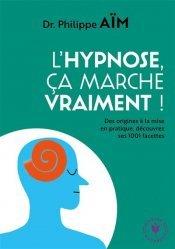 Dernières parutions dans Santé - Développement Personnel, Les 1001 facettes de l'hypnose