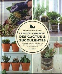 Dernières parutions sur Balcons - Pots - Terrasses, Le guide Marabout des cactus et succulentes
