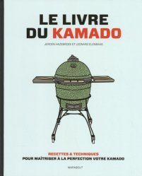 Dernières parutions sur Pique-niques et barbecues, Le livre du Kamado