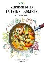 Dernières parutions sur Cuisine bio et diététique, Le manuel de la cuisine durable Exki