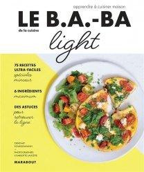 Dernières parutions sur Cuisine légère, Le B.A-B.A de la cuisine Light