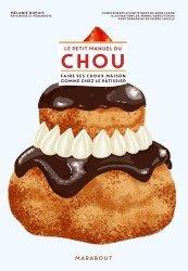 Dernières parutions sur Desserts et patisseries, Le petit manuel du chou
