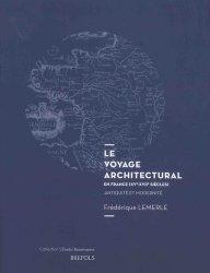 Dernières parutions sur Fondamentaux de l'architecture, Le voyage architectural en France (XVe-XVIIe siècles)