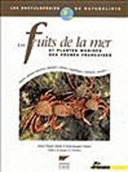 Souvent acheté avec Les poissons des pêches françaises, le Les fruits de la mer et plantes marines des pêches françaises