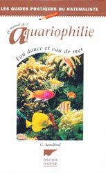 Souvent acheté avec Mon 1er discus, le Le manuel de l'aquariophilie