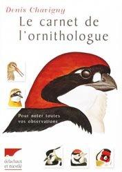 Souvent acheté avec Les moineaux, les pinsons, les canaris, les serins, le Le carnet de l'ornithologue