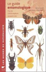 Souvent acheté avec Botanique, le Le guide entomologique