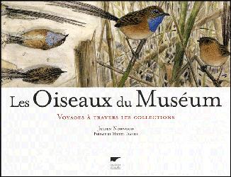 Souvent acheté avec Le manuel d'ornithologie, le Les oiseaux du Muséum