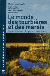 Souvent acheté avec Guide des traces d'animaux Les indices de présence de la faune sauvage, le Le monde des tourbières et des marais