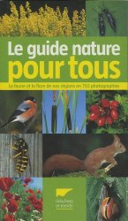 Souvent acheté avec Le guide de la forêt pour tous, le Le guide nature pour tous