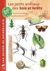 Souvent acheté avec Cabanons à vivre rêveries, écologie et conseils, le Les petits animaux des bois et forêts