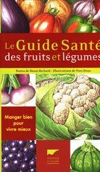 Souvent acheté avec Les plantes exotiques, le Le Guide Santé des fruits et légumes