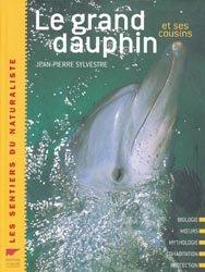 Souvent acheté avec Le dauphin, le Le grand dauphin et ses cousins