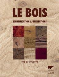 Dernières parutions sur Essences forestières, Le bois