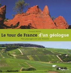 Souvent acheté avec Larves et exuvies des libellules de France et d'Allemagne (sauf Corse), le Le tour de France d'un géologue
