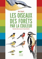 Souvent acheté avec Méthode Formation Ornitho  Théorie Vol.1, le Les oiseaux des forêts par la couleur