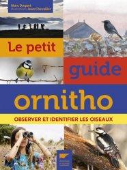 Souvent acheté avec Guide des oiseaux de nos jardins, le Le petit guide ornitho
