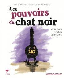 Dernières parutions dans L'humour est dans le pré, Les pouvoirs du chat noir et autres vertus animales
