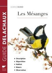 Dernières parutions dans Guide Delachaux, Les mésanges