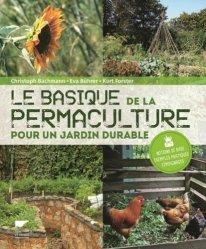 Souvent acheté avec Planter des haies de biodiversité, le Le basique de la permaculture