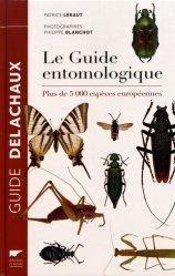 Nouvelle édition Le guide entomologique