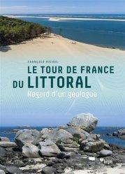 Dernières parutions sur Sciences de la Terre, Le Tour de France du littoral