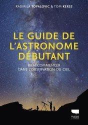 Dernières parutions sur Astronomie, Le guide de l'astronome débutant