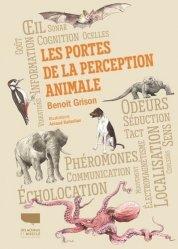 Dernières parutions sur Animaux, Les Portes de la perception animale