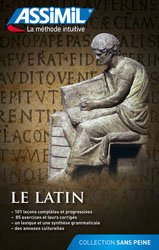 Dernières parutions sur Auto apprentissage (parascolaire), Le Latin - Débutants et Faux-débutants
