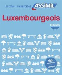 Dernières parutions sur Luxembourgeois, Les Cahiers d'Exercices Luxembourgeois -  Débutants