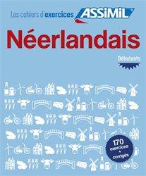 Dernières parutions sur Néerlandais, Les Cahiers d'Exercices Néerlandais - Débutants