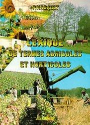 Souvent acheté avec La présentation du rapport de stage, le Lexique des Termes Agricoles et Horticoles
