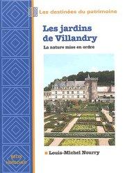 Dernières parutions dans Les destinées du patrimoine, Les jardins de Villandry