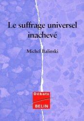 Dernières parutions dans Débats, Le suffrage universel inachevé