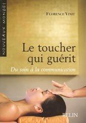 Souvent acheté avec Communication soignant-soigné , le Le toucher qui guérit